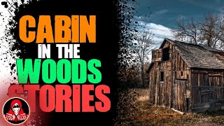 5 TRUE Cabin in the Woods Horror Stories - Darkness Prevails