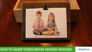 How To Make These Rustic Picture Frames