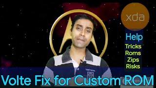 Volte Fix For Custom Rom
