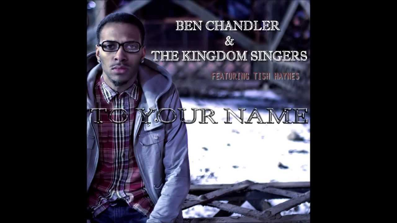 Ben Chandler & The Kingdom Singers -