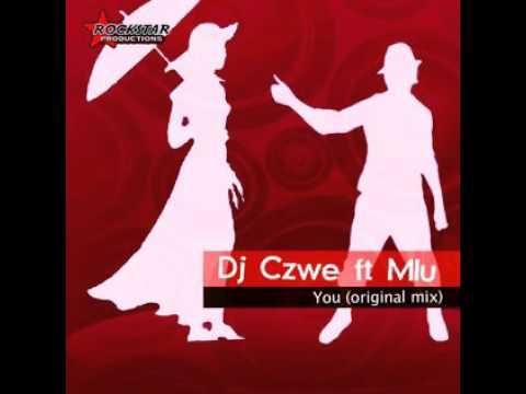 Dj Czwe - You (feat. Mlu)