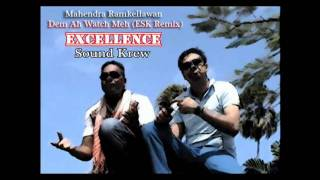 Mahendra Ramkellawan - Dem Ah Watch Meh (ESK Club Mix)
