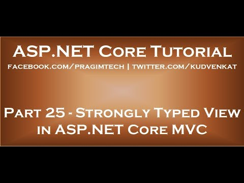 Strongly Typed View In ASP NET Core MVC