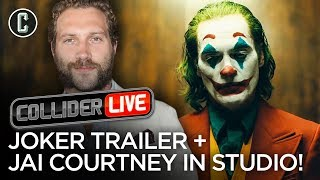 Joker Trailer Released + Jai Courtney in Studio! - Collider Live #106