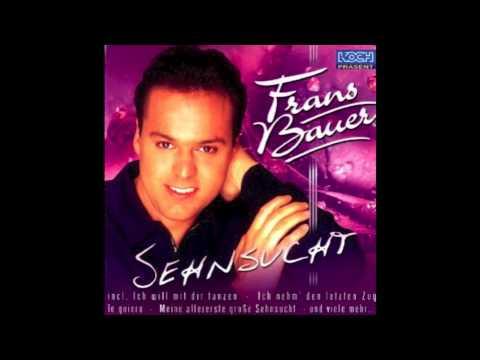 Frans Bauer Ich Nehm Den Letzten Zug -  Sehnsucht 2001