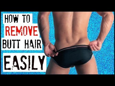 HOW TO REMOVE BUTT HAIR EASILY | MEN'S GROOMING
