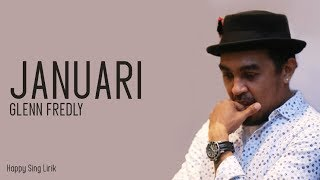 Download lagu Glenn Fredly - Januari (Lirik) #RestInPeaceGlennFredly
