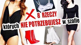 8 RZECZY, których NIE MUSISZ MIEĆ w swojej szafie (ZBĘDNE KLASYKI GARDEROBY) ShoeLove