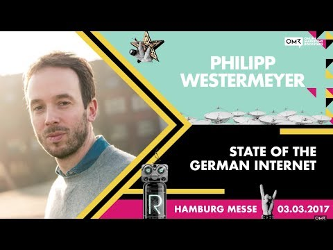 Philipp Westermeyer, CEO & Founder OMR - Online Marketing Rockstars Keynote | OMR17