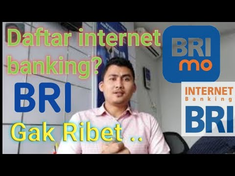 CARA DAFTAR INTERNET BANKING BRI MEI 2020 TERBARU (BRIMO)