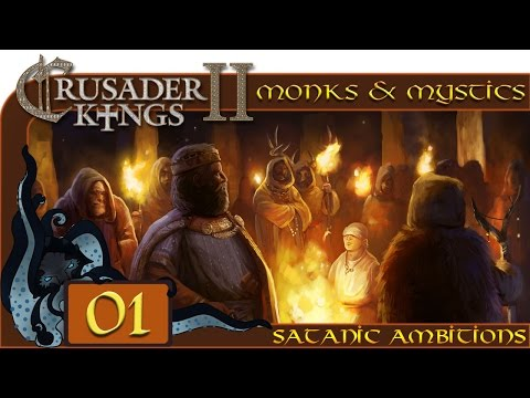 Lucifer's Own - Let's Play Crusader Kings II: Monks And Mystics - Satanic Ambitions - #01
