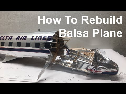 How To Rebuild Balsa Plane - RC Airplane