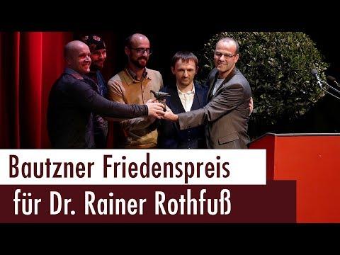 Dr. Rainer Rothfuß erhält Bautzner Friedenspreis 2018
