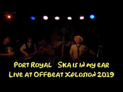 Port Royal   Ska is in my ear