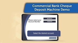 Commercial Bank Cheque Deposit Machine Demo