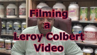 Filming A Leroy Colbert Video