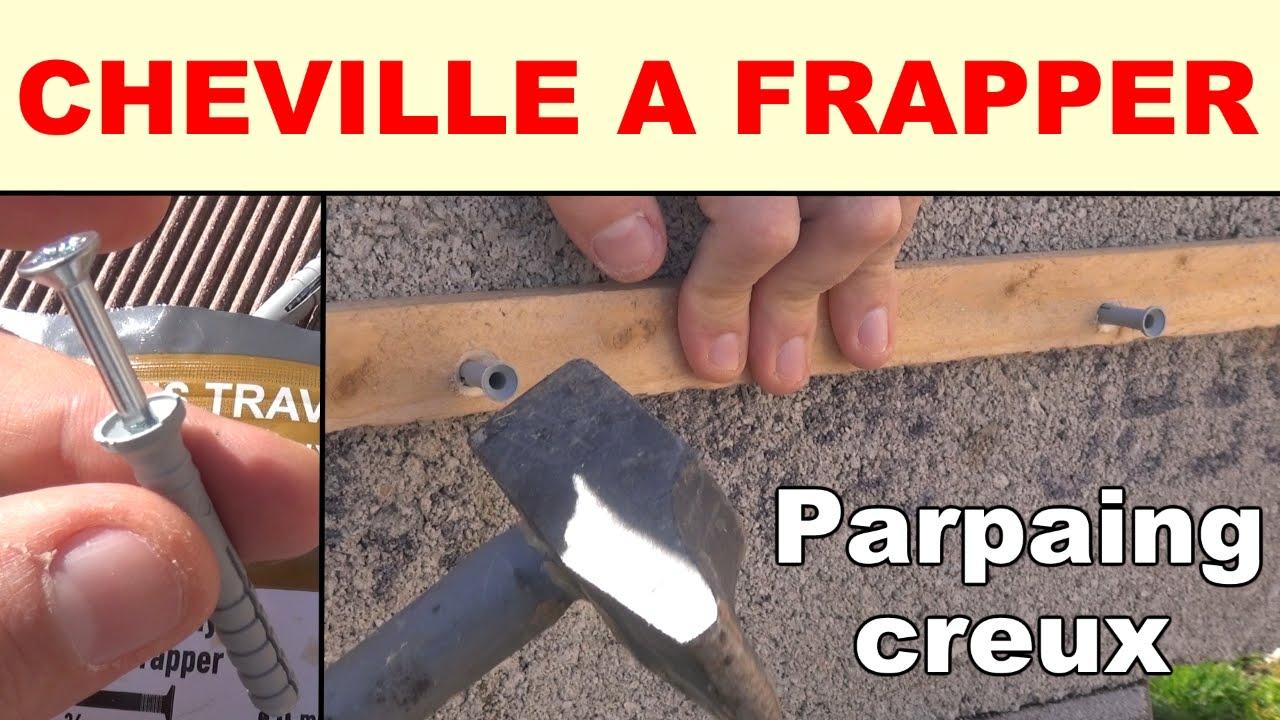 Cheville à Frapper Béton Parpaing Creux Materiaux Creux Pleins Youtube