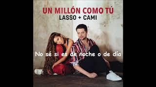Lasso + Cami - Un Millón Como Tú
