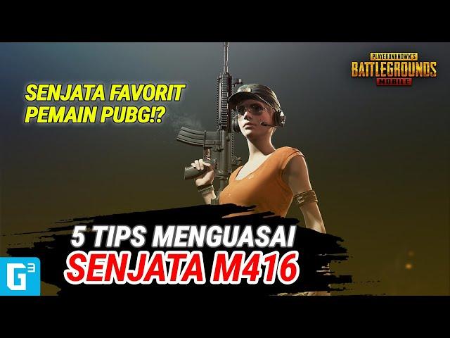 HARUS TAHU! INI DIA 5 TIPS UNTUK MENGUASAI M416! - TIPS DAN TRIK   PUBG Mobile