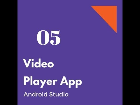 #5 Video Player App in Android Studio (LAST PART)
