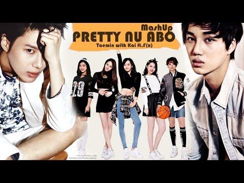 Taemin, Kai EXO feat.F(x) - PRETTY NU ABO (MashUp)