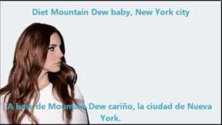 Diet Mountain Dew - Lana Del Rey (Subtítulos inglés/español)