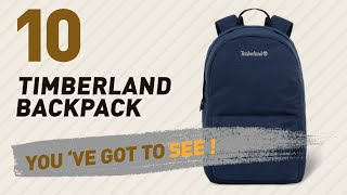 Timberland Backpack Great Collection, Just For You! // UK Best Sellers 2017