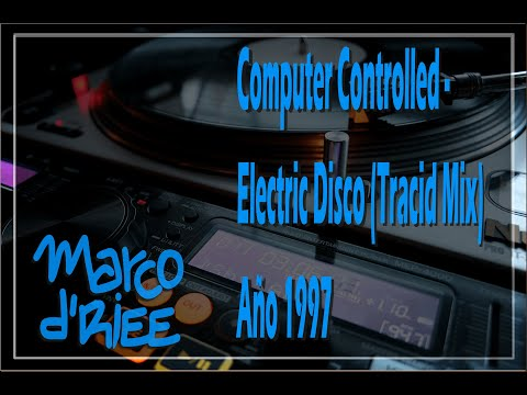 Computer Controlled - Electric Disco (Tracid Mix) - 1997