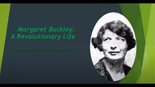 Lecture 126: Margaret Buckley, President of Sinn Féin by Des Dalton