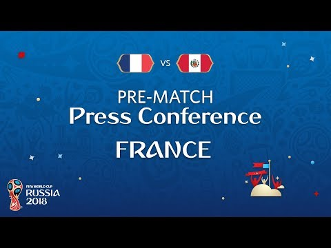 FIFA World Cup™ 2018: France - Peru: France - Pre-Match Press Conference