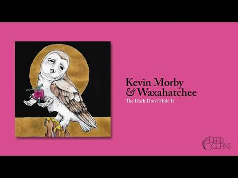 Kevin Morby & Waxahatchee - The Dark Don't Hide It (Official Audio)