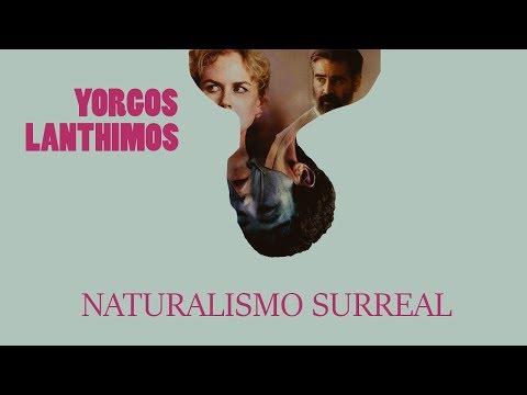 El naturalismo surreal de Yorgos Lanthimos