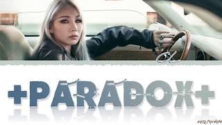 Gambar cover CL - '+PARADOX171115+' Lyrics [Color Coded_Han_Rom_Eng]