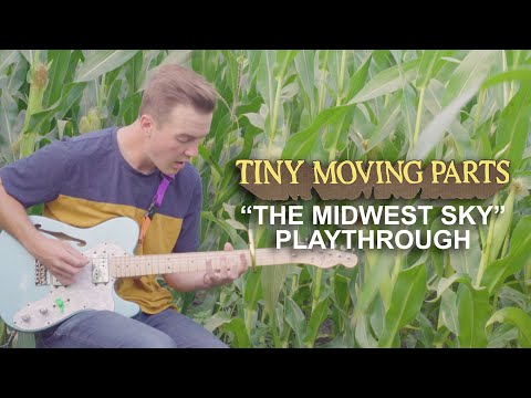Смотреть клип Tiny Moving Parts - The Midwest Sky