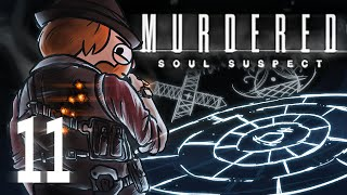 Murdered: Soul Suspect [Part 11] - The One That Got Away