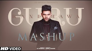 Guru Randhawa Mashup | Birthday Special | Latest Punjabi Songs 2020 | IDMedia