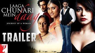 Laaga Chunari Mein Daag - Trailer | Rani Mukerji | Konkona Sen Sharma | Kunal Kapoor