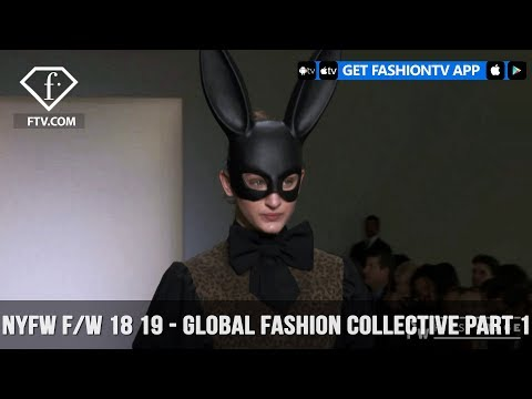 New York Fashion Week Fall/Winter 18 19 - Global Fashion Collective Part 1 | FashionTV | FTV