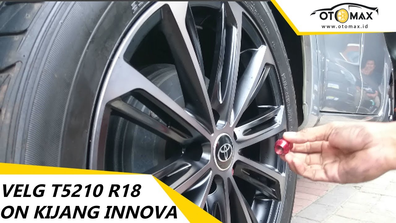 Jual Velg All New Camry Grand Veloz Spek Modifikasi Mobil Kijang Innova T5210 Ring 18 Sinar Otomax