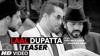 Laal Dupatta Song Teaser | Mika Singh & Anupama Raag | Latest Hindi Song  | T-Series