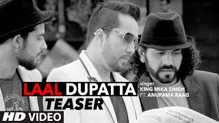 Laal dupatta song teaser | mika singh & anupama raag | latest hindi song  | t-series