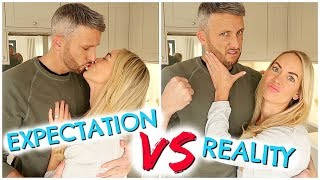 EXPECTATION VS REALITY - MARRIAGE