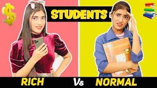 Students : Rich Vs. Normal | SAMREEN ALI