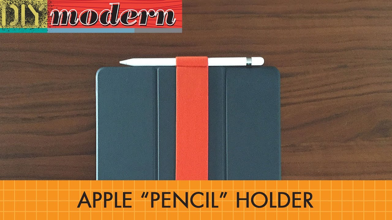 how to make an apple pencil holder for ipad pro