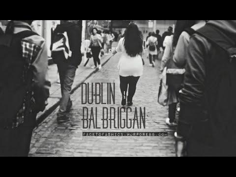 "FACETOFASHION┃""Dublin ft. Balbriggan"" ┃Blog Mode┃VLOG"