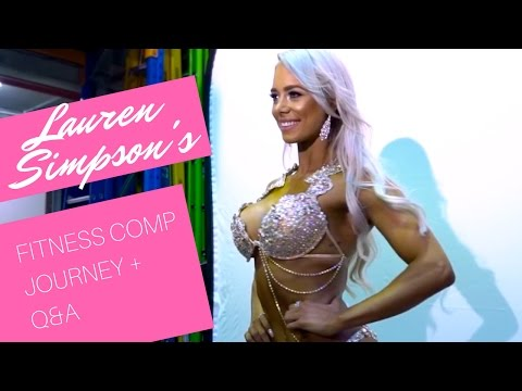 LAUREN SIMPSON WBFF PRO / MY FITNESS COMP JOURNEY + Q & A