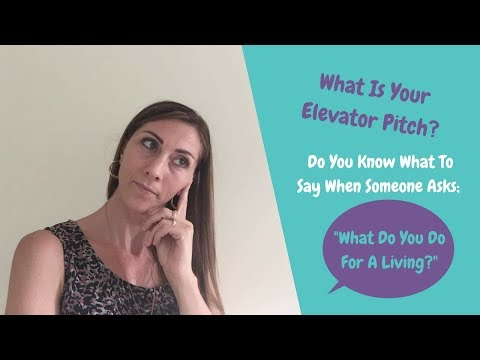 Network Marketing Tips |  What Is Your Elevator Pitch When Someone Asks What You Do For A Living?