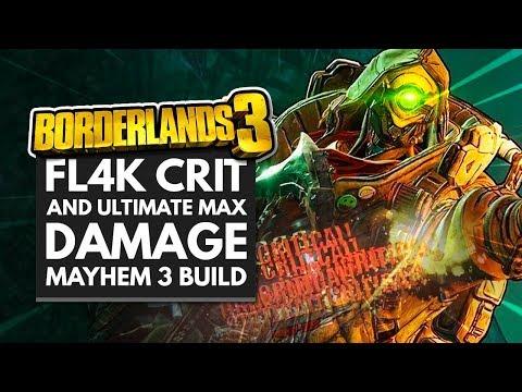 Borderlands 3 Best Builds   FL4K Ultimate Crit & Max Damage Mayhem 3 Build
