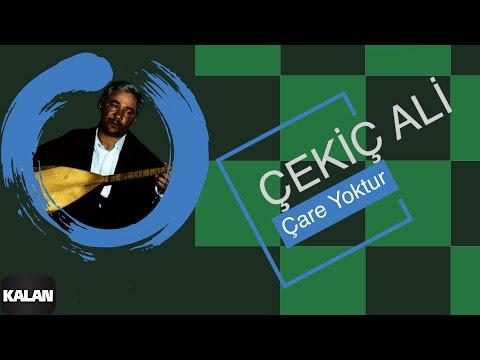 Çekiç Ali - Çare Yoktur - [ Kızılırmak © 1999 Kalan Müzik ]