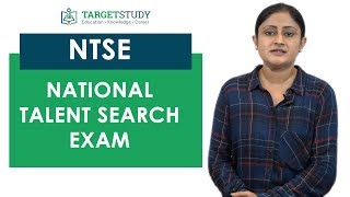 NTSE - National Talent Search Exam - Eligibility, Syllabus, Pattern, Process and Fee